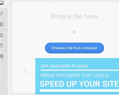 Uploadcare Plugin, Image Uploader that could speed up your site