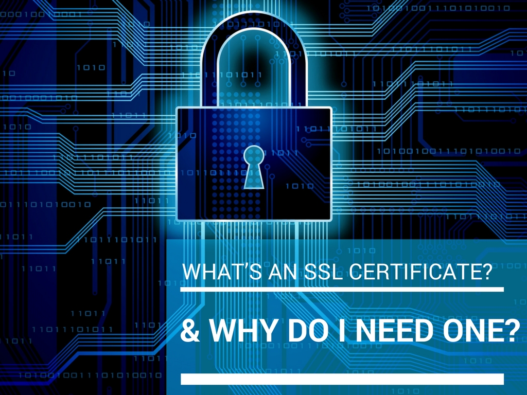 What's an SSL certificate- & Why Do I need One-