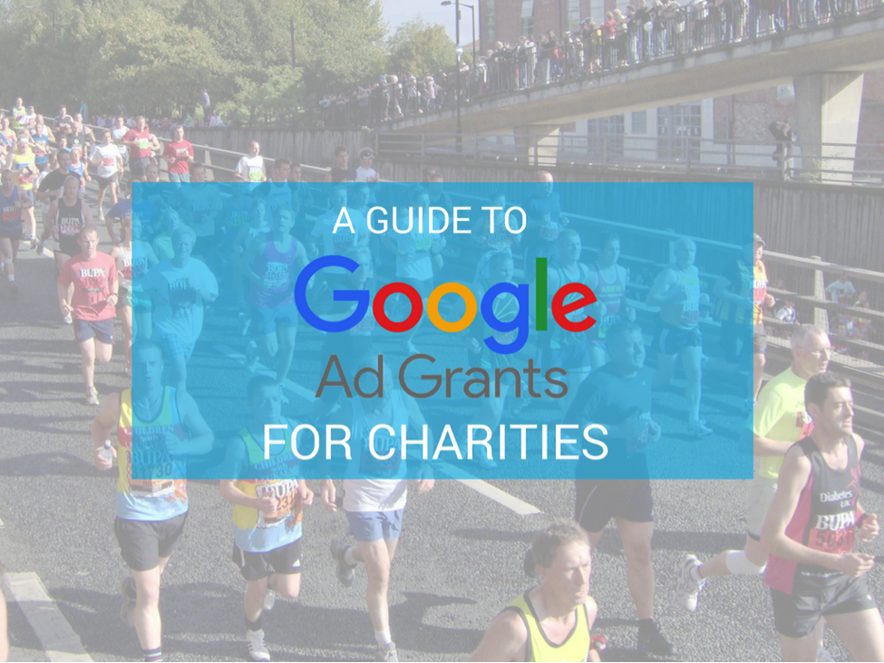 A Guide To Google Ad Grants For Charities