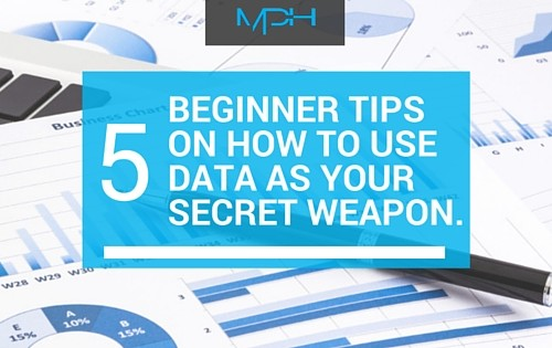 5 Beginner Tips On How To Use Data As Your Secret Weapon